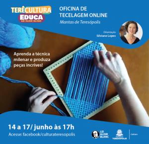 Cultura promove Oficina de Tecelagem Online Mantas de Teresópolis