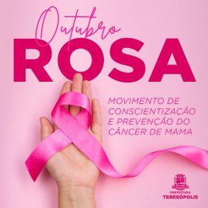 Outubro Rosa – Teresópolis começa o mês de prevenção ao câncer de mama