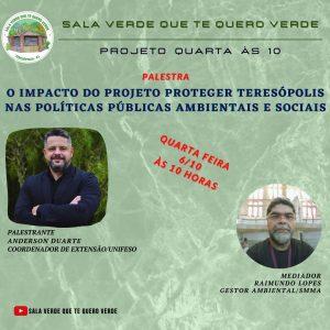 O impacto do 'Proteger Teresópolis' nas políticas públicas ambientais e sociais é tema do Projeto 'Quarta às 10'